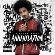 Annihilation - Layzie Bone - Layzie Bone