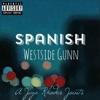 Spanish (feat. WestSideGunn) - Single, Jaye Rhodes