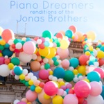 Piano Dreamers Renditions of the Jonas Brothers (Instrumental)