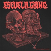 Escuela Grind - Your Beneficial Hate