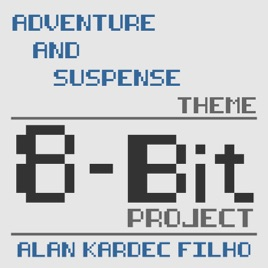 ‎8-Bit Project - Single by Alan Kardec Filho