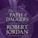 Robert Jordan - The Path of Daggers