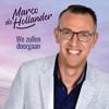 Marco de Hollander - We Zullen Doorgaan kunstwerk