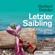 Herbert Dutzler & Franz Gasperlmaier - Letzter Saibling