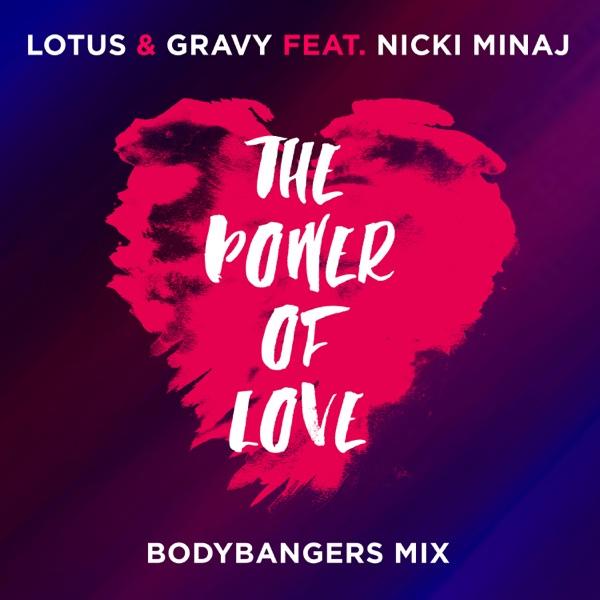 The Power Of Love (feat. Nicki Minaj) [Bodybangers Mix] - Single
