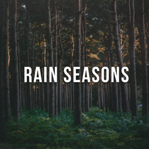 Nature Sounds Nature Seasons - !+!Rain Seasons!+!