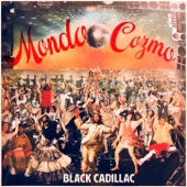 Mondo Cozmo - Black Cadillac