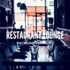 Restaurant Lounge Background Music, Vol. 11, 2019