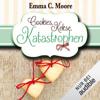 Emma C. Moore - Cookies, Kekse, Katastrophen: Zuckergussgeschichten 3 Grafik