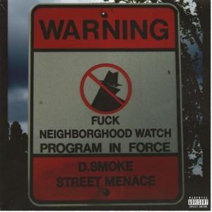 D.Smoke - Street Menace