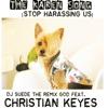 The Karen Song Stop Harassing Us feat Christian Keyes Single