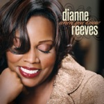 Dianne Reeves - Just My Imagination
