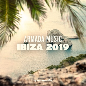 Armada Music - Ibiza 2019