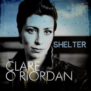 Clare O'Riordan - Shelter