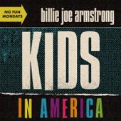 Kids in America - Billie Joe Armstrong