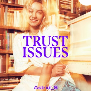 Astrid S - Trust Issues m4a EP Download Free