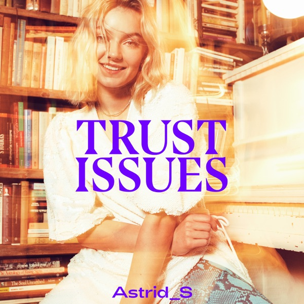 Trust Issues - EP