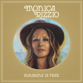 Monica Rizzio - Sunshine is Free