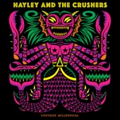 Hayley and the Crushers - If You Wanna Dance