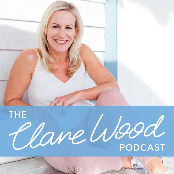 The Clare Wood Podcast