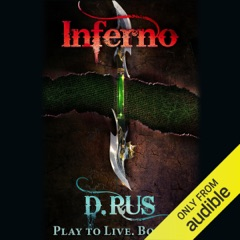 Inferno: Play to Live, Book 4 (Unabridged)