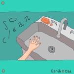 Earth Dad - So Clean