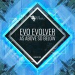 Evo Evolver - Out of Sight (feat. Morse)