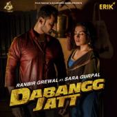 Dabangg Jatt (feat. Sara Gurpal)