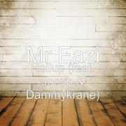Hollup (feat. Joey B & Dammy Krane) - Mr Eazi