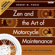 Robert M. Pirsig & Peter Flannery - Zen And The Art Of Motorcycle Maintenance®
