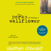 Stephen Chbosky - The Perks of Being a Wallflower (Unabridged)  artwork
