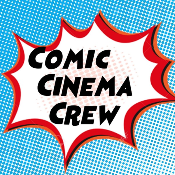 Comic Cinema Crew