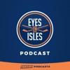 Eyes on Isles Podcast on the NY Islanders