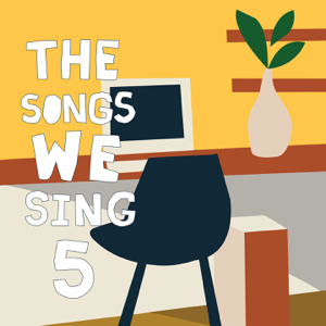 Various Artists - The Songs We Sing 5 (2019-2020)