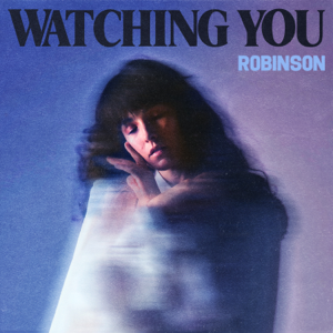 Robinson - Watching You - EP