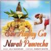 San Aaylay Go Narali Punvecha Single