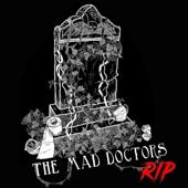 The Mad Doctors - Truancy Man