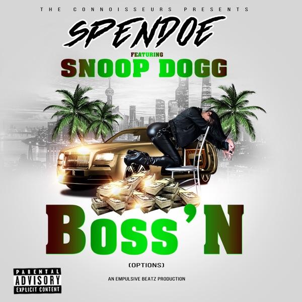 Boss'n (Options) [feat. Snoop Dogg] - Single