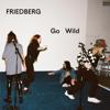 Friedberg - Go Wild Grafik