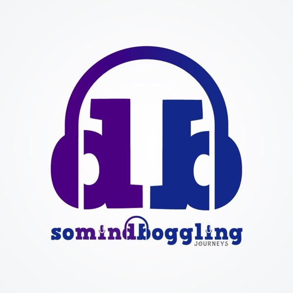 Somindboggling Journeys | Listen Free on Castbox