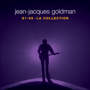 Jean-Jacques Goldman - Jean-Jacques Goldman : La collection 81-89