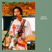 Phum Viphurit - Hello, Anxiety