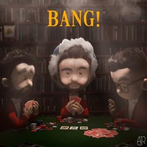Bang! - Single