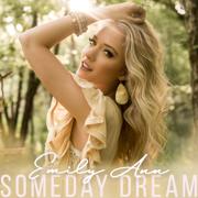Someday Dream - EP - Emily Ann Roberts - Emily Ann Roberts