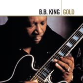 Download The Thrill Is Gone - B.B. King Mp3 and Videos