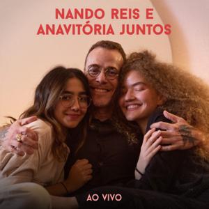 Nando Reis - Pra Você Guardei o Amor feat. Anavitória [Ao Vivo]