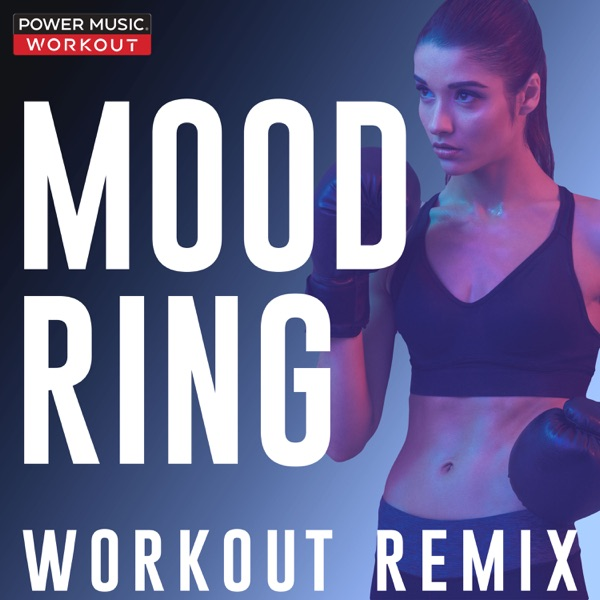 Mood Ring (Workout Remix) - Single