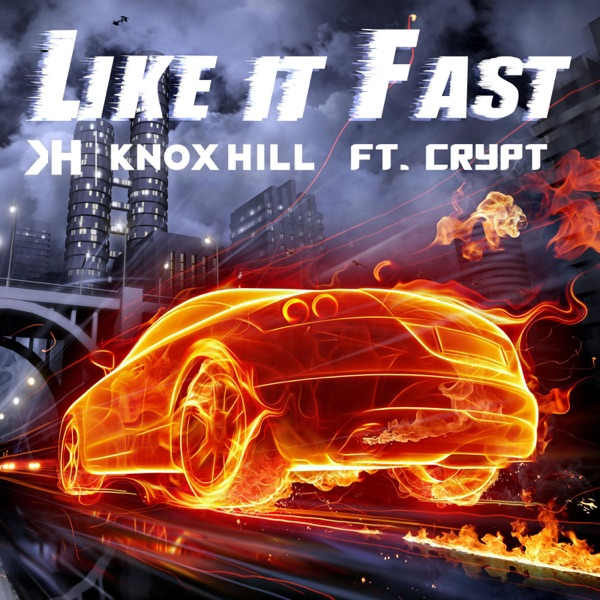 Like It Fast (feat. Crypt) - Single