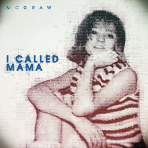 Tim McGraw - I Called Mama