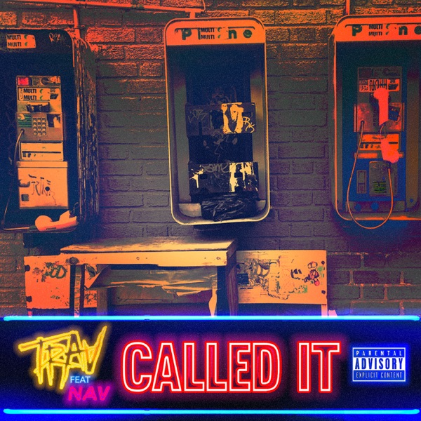 Called It (feat. NAV) - Single